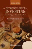 Physicians guide to investing