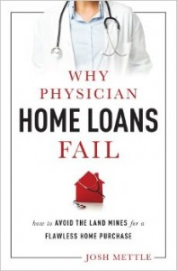 physician home loans fail