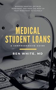 Best Book on Medical Student Loans