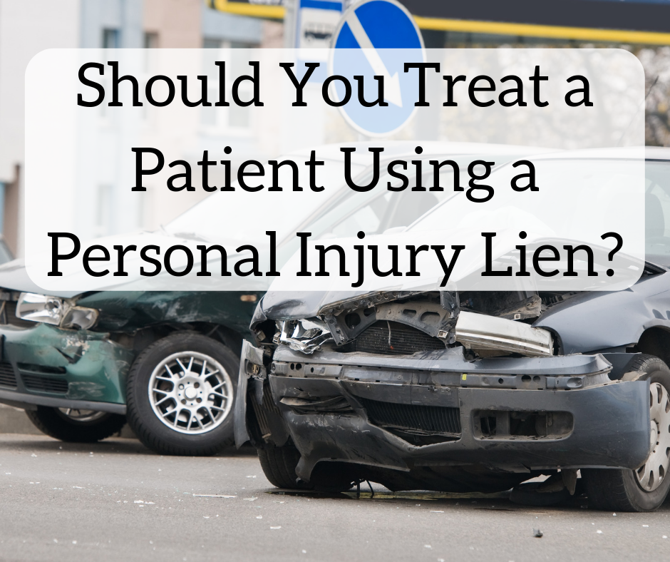Should You Treat a Patient Using a Personal Injury Lien? - The White
