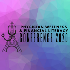 Physician wellness and financial literacy conference 2020