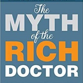 Myth of the Rich Doctor