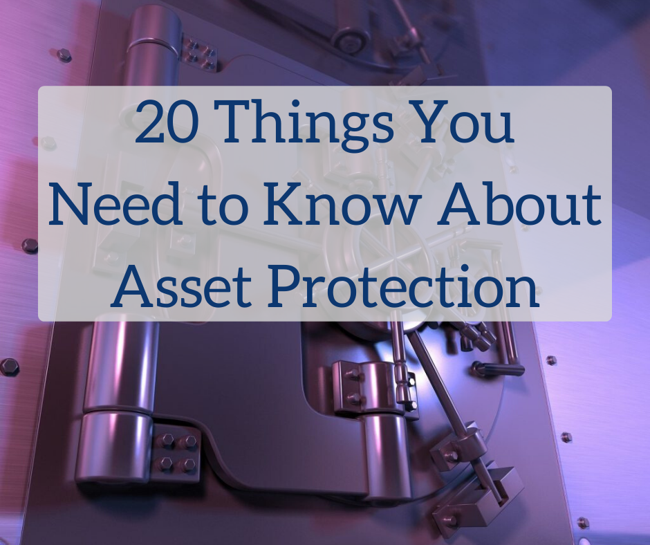 20 Things You Need to Know About Asset Protection   White Coat Investor