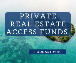 private real estate access fund