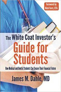 white coat investor's guide for students