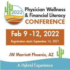 Physician Wellness and Financial Literacy Conference